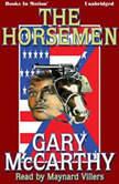 The Horseman, Gary McCarthy
