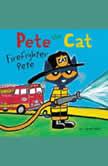 Pete the Cat: Firefighter Pete, James Dean