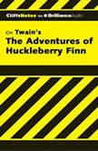 The Adventures of Huckleberry Finn, Robert Bruce, Ph.D.