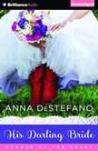 His Darling Bride, Anna DeStefano