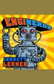 EngiNerds (MAX), Jarrett Lerner