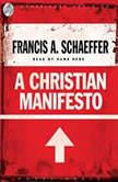 A Christian Manifesto, Francis A. Schaeffer