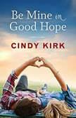 Be Mine in Good Hope, Cindy Kirk