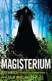 Magisterium, Jeff Hirsch