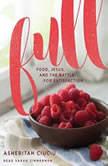 Full Food, Jesus, and the Battle for Satisfaction, Asheritah Ciuciu