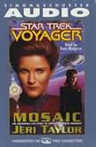 Star Trek Voyager: Mosaic, Jeri Taylor