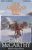Our American West, Vol 4, Gary McCarthy