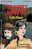 The River's Daughter, Vella Munn