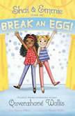 Shai & Emmie Star in Break an Egg!, Quvenzhane Wallis