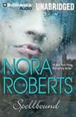 Spellbound, Nora Roberts