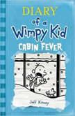Cabin Fever, Jeff Kinney