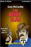 The Derby Man, Gary McCarthy