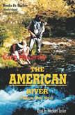 The American River, Gary McCarthy