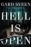 Hell Is Open, Gard Sveen
