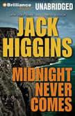 Midnight Never Comes, Jack Higgins