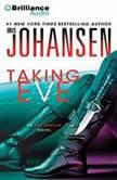 Taking Eve, Iris Johansen