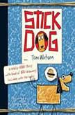 Stick Dog, Tom Watson