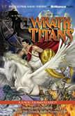 Wrath of the Titans A Radio Dramatization, M. J. Elliott