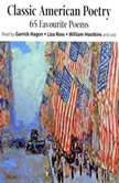 Classic American Poetry, Emily Dickinson; Robert Lowell; Robert Frost; Henry Wadsworth Longfellow; Ralph Waldo Emerson; Walt Whitman