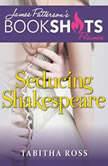 Seducing Shakespeare, Tabitha Ross