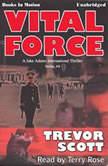 Vital Force, Trevor Scott
