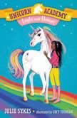 Unicorn Academy #5: Layla and Dancer, Julie Sykes