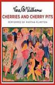 Cherries and Cherry Pits, Vera B. Williams