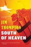 South Of Heaven, Jim Thompson