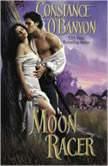 Moon Racer, Constance O'Banyon