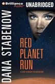Red Planet Run, Dana Stabenow