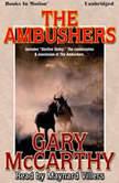 The Ambushers, Gary McCarthy