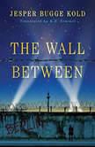 The Wall Between, Jesper Bugge Kold