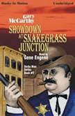 Showdown At Snakegrass Junction, Gary McCarthy