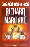 Rogue WarriorEcho Platoon, Richard Marcinko