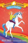 Unicorn Academy #6: Olivia and Snowflake, Julie Sykes