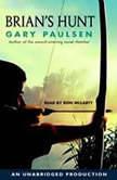 Brian's Hunt, Gary Paulsen