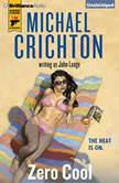 Zero Cool, Michael Crichton