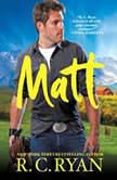 Matt, R. C. Ryan
