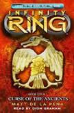 Infinity Ring Book 4: Curse of the Ancients, Matt de la Pena