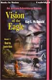 Vision Of The Eagle, Kay L. McDonald