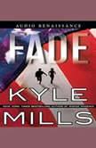 Fade, Kyle Mills