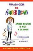 Amber Brown Is Not a Crayon, Paula Danziger