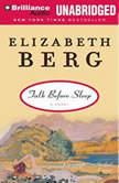 Talk Before Sleep, Elizabeth Berg