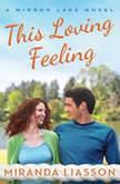 This Loving Feeling, Miranda Liasson