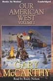 Our American West, Vol 2, Gary McCarthy