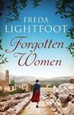 Forgotten Women, Freda Lightfoot