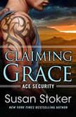 Claiming Grace, Susan Stoker