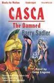 The Damned, Barry Sadler