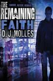 The Remaining: Faith, D. J. Molles