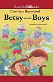 Betsy and the Boys, Carolyn Haywood